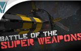 THE BIGGEST BADDEST SUPER-WEAPONS IN GAMING